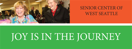 Senior Center of West Seattle Joy is in the Journey Photo